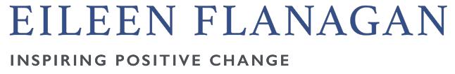 Eileen Flanagan-Inspiring Positive change.
