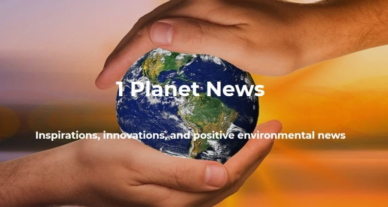 1 Planet News. Books for our Time. Inspirations, innovations, and positive environmental news. Two hands holding the planet.