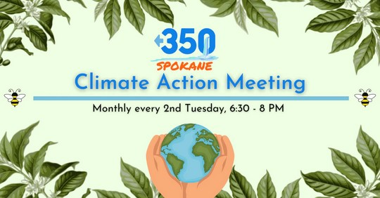 350 Spokane Climate Action Meeting sign.