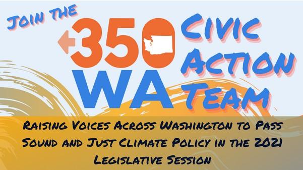 Join 350 Washington Civic Action Team.
