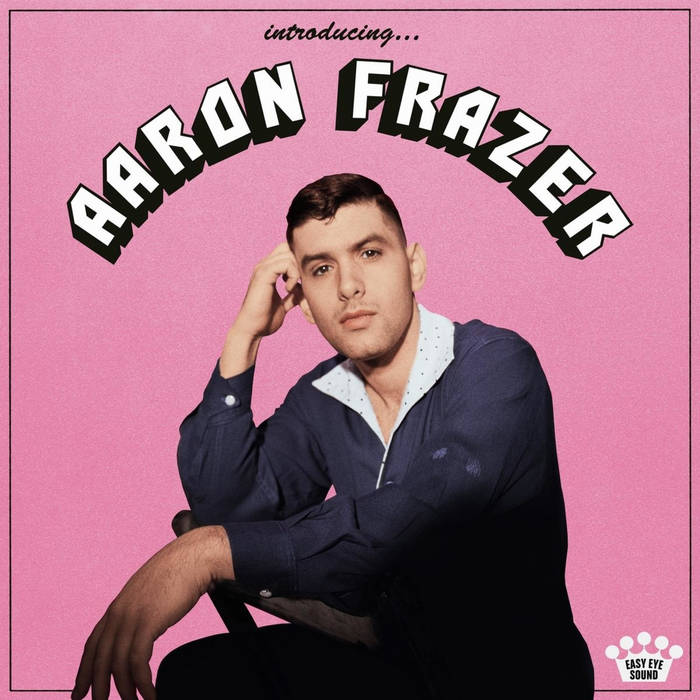 Pink vinyl album cover with Arron Frazer.