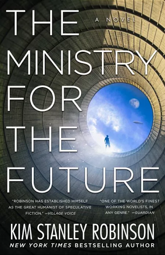Book cover, The Ministry for the Future. By Kim Stanley Robinson.