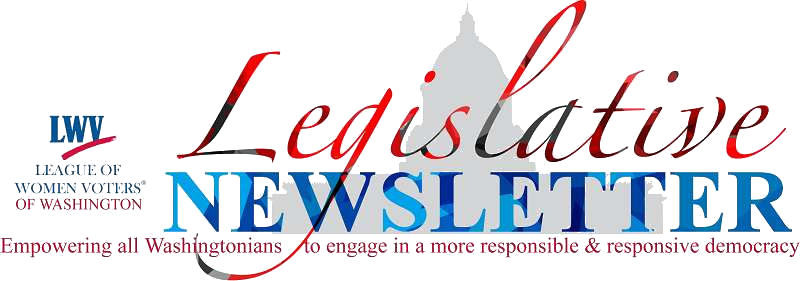 Red Script. League of Women Voters of Washington Legislative Newsletter. Capitol behind.