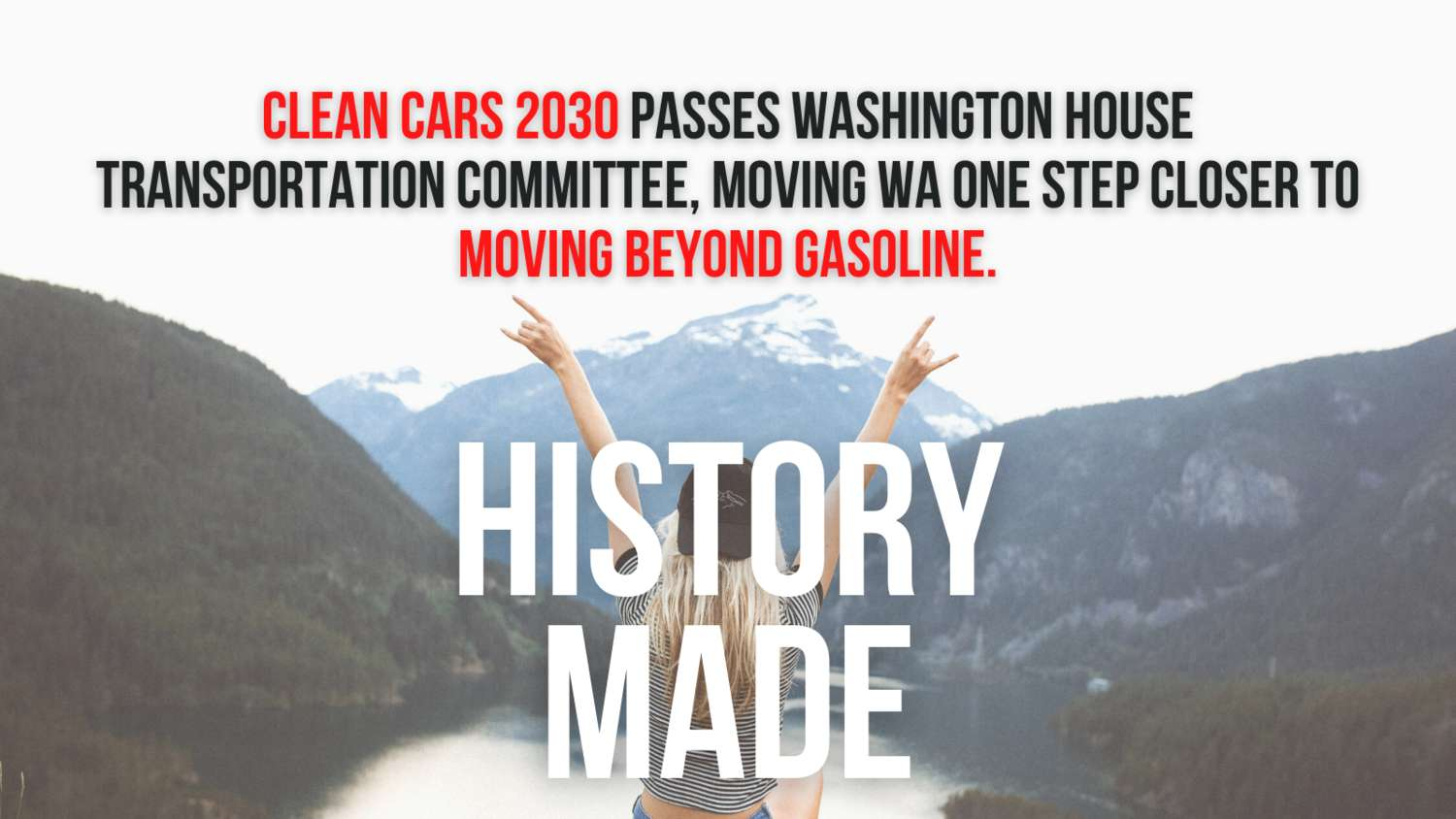 History Made! Clean Cars 2030 passes WA House Transportation Committee.