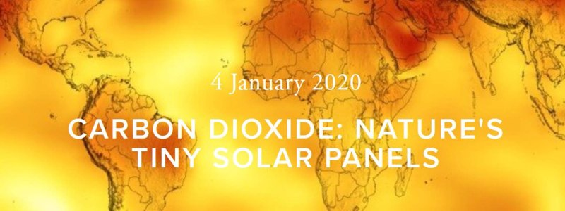 Carbon Dioxide: Nature's Tiny Solar Panels. Yellow and Red heat map of the globe.