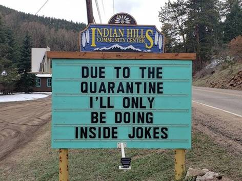 Reader-board. Due to the Quarantine I'll only be doing inside jokes.