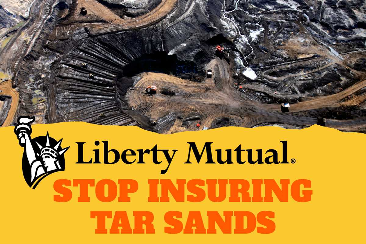 Liberty Mutual-Stop Insuring Tar Sands. Open pit bulldozing oil-sand into a pit.