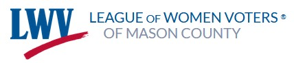 League of Women Voters of Mason County.
