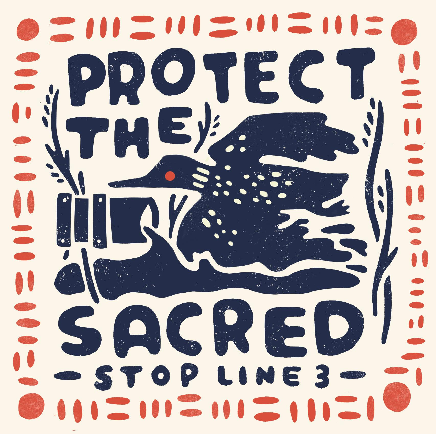 Protect the Sacred-Stop Line 3.