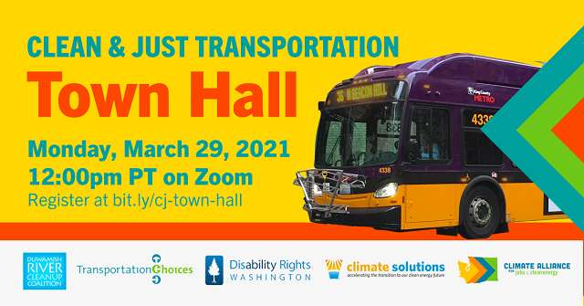 Clean & Just Transportation Town Hall. March 29 at Noon.