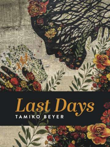 Book Cover of Last Days by Tamiko Beyer.