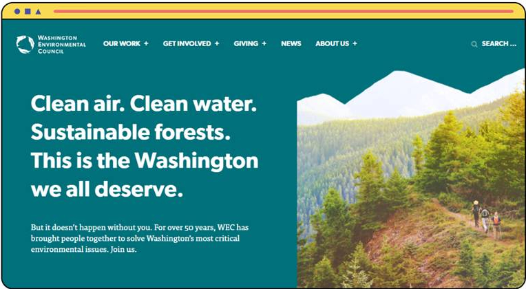 WEC. Clean air. Clean water. Sustainable forests. This is the Washington we all deserve.