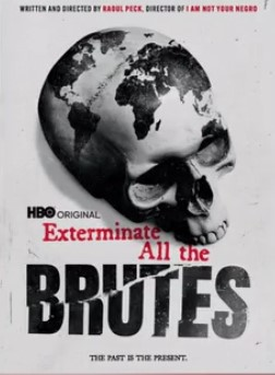 Exterminate All the Brutes HBO 4-part mini-series