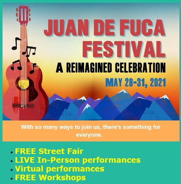 Juan de Fuca Festival. A reimagined clebration. May 28 -- 31