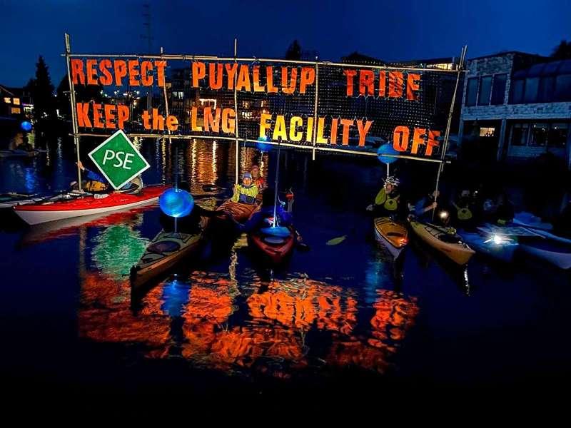 Respect Puyallup Tribe. Keep the LNG facility Off. Puyallup Water Warrior kayaktivists