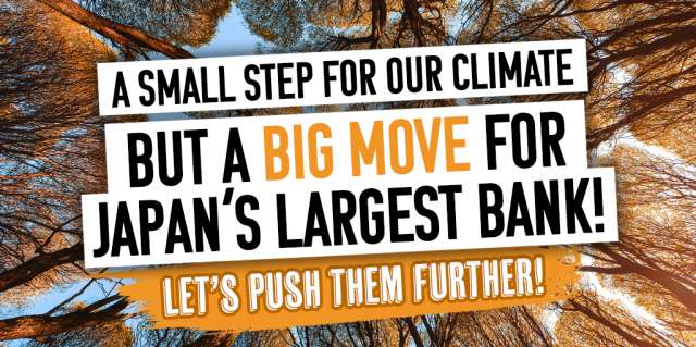 A small step for our climate but a Big Move for Japan's largest bank!