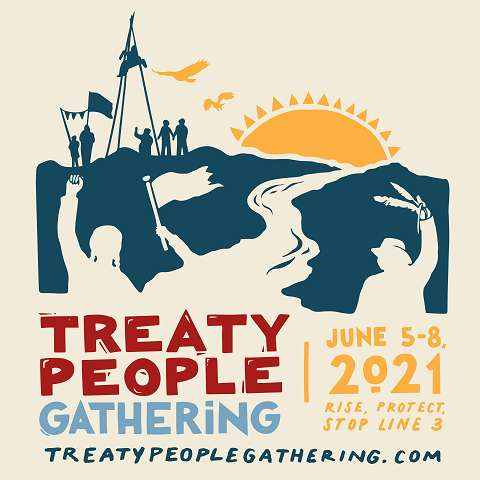 Treaty People Gathering. June 5-8, 2021