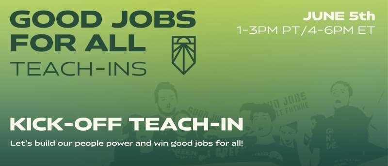 Good Jobs for All Teach-Ins.