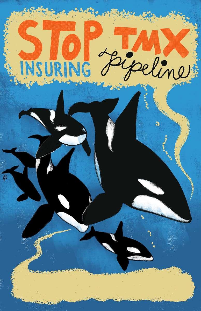 Stop Insuring TMX Pipeline. Orca Pod trailing quotation bubble . . .