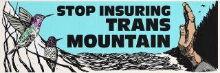 Stop Insuring Trans Mountain