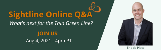 Sightline Online - What's next for the Thin Green Line? - Aug. 4 at 4:00