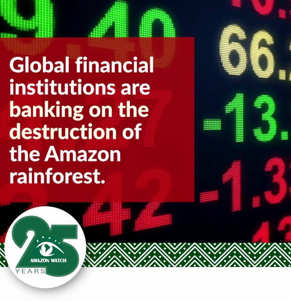 Banks continue to fund and invest in Amazon oil.