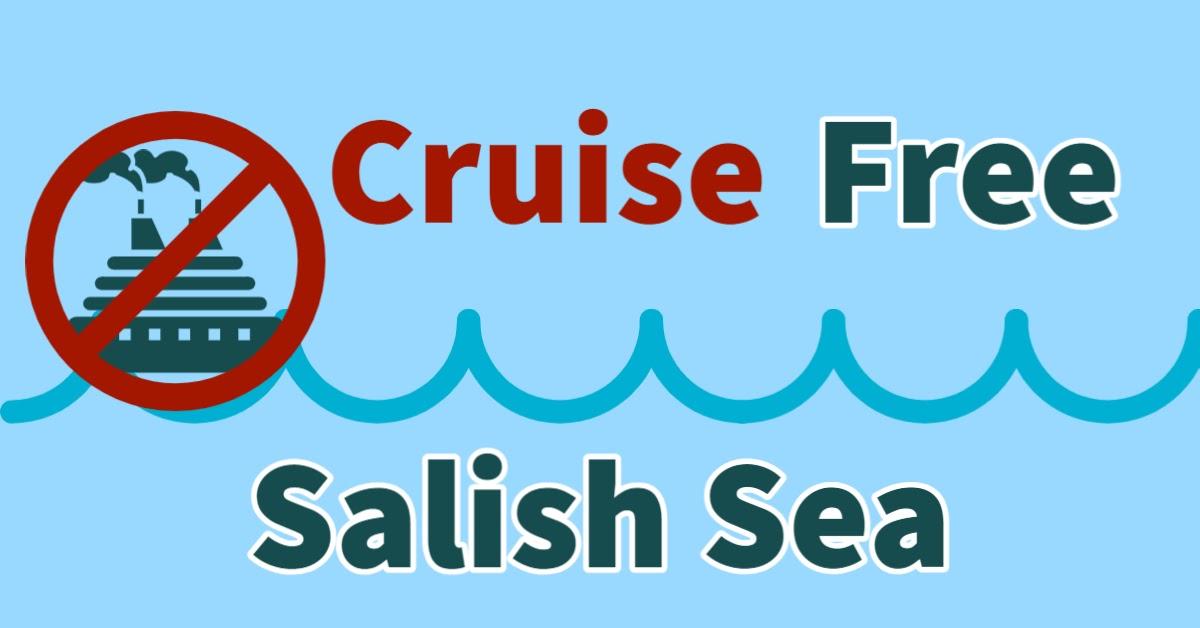 Cruise Free Salish Sea
