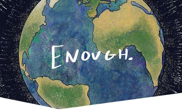 'Enough' over the Earth in space