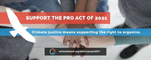 Support the Pro Act of 2021