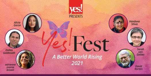 Yes! Fest - A Better World Rising 2021