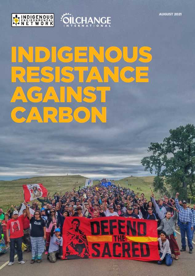 Indigenous Resistance Against Carbon Report